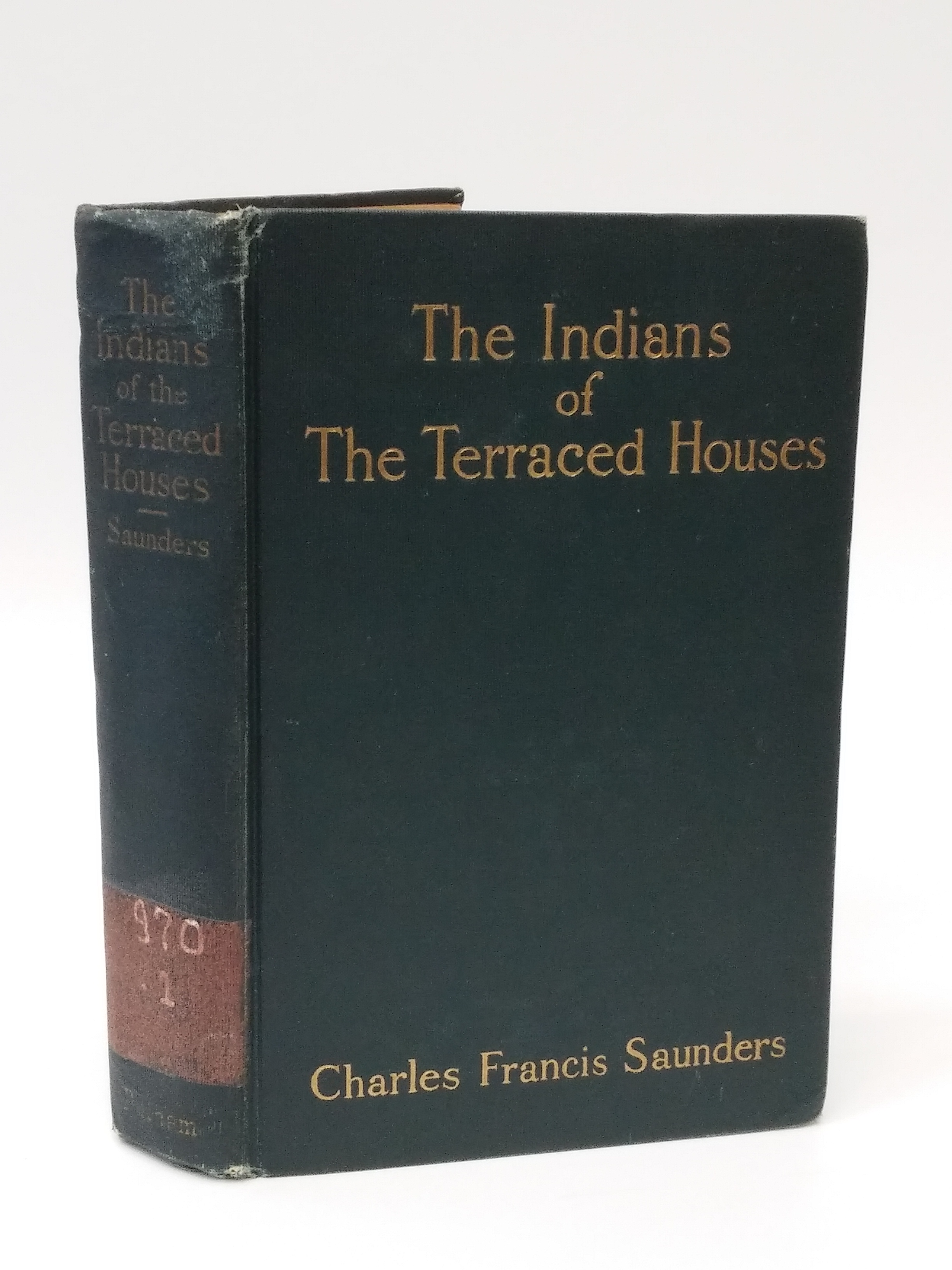 Saunders indians of the terrace houses 1912 first edition for The terrace house book